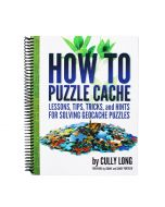 How to Puzzle Cache (Spiral Bound Edition)