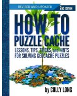 How to Puzzle Cache 2nd Edition (Spiral Bound)